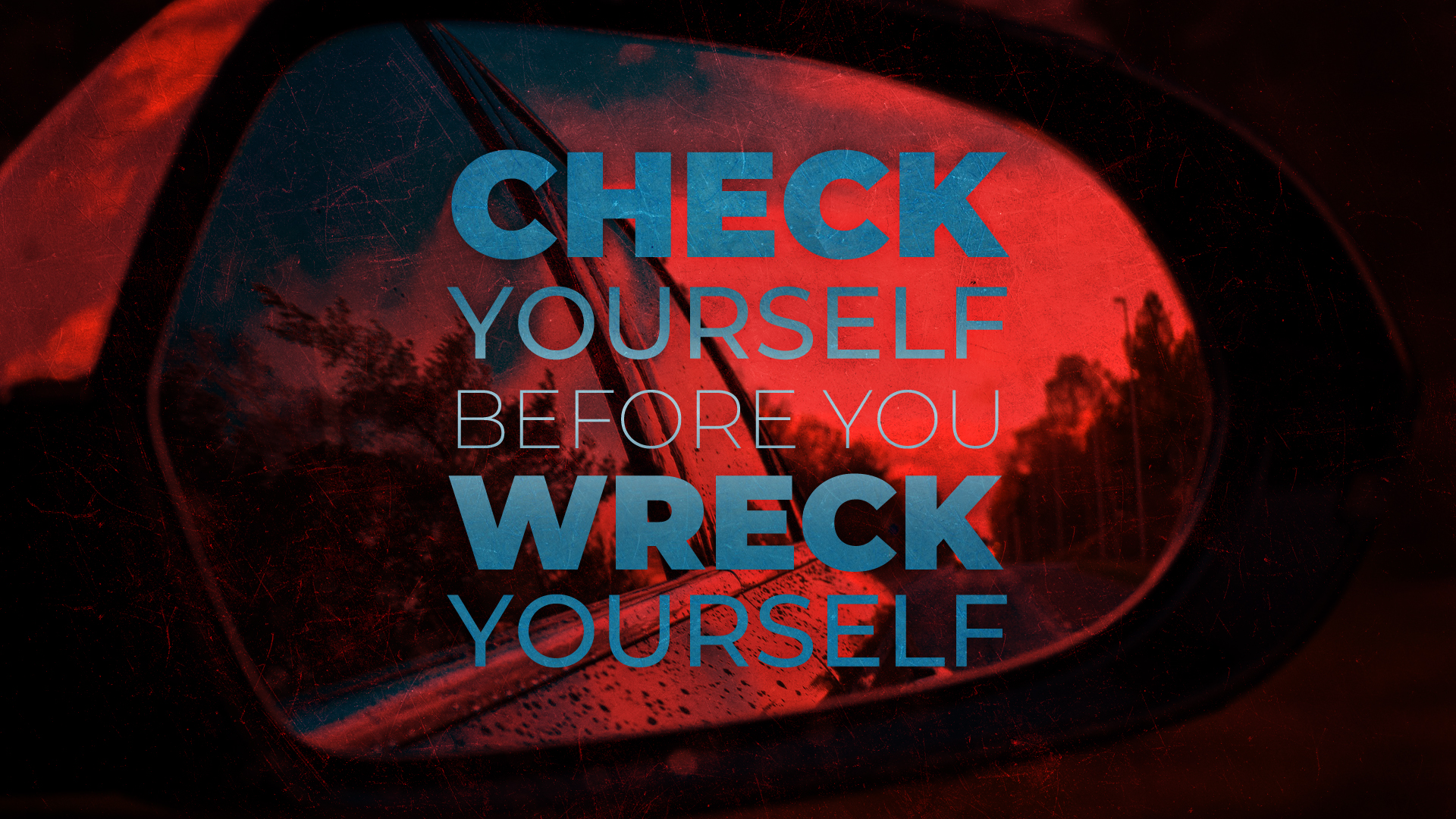 check yourself before you wreck yourself new life church